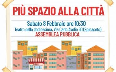 Sabato 8 – Più spazio alla città – Assemblea pubblica
